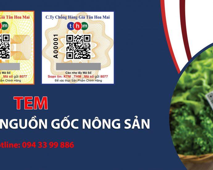 Truy Xuất Nguồn Gốc Nông Sản - Giải Pháp Cho Nông Sản Việt   IN TEM CHỐNG GIẢ